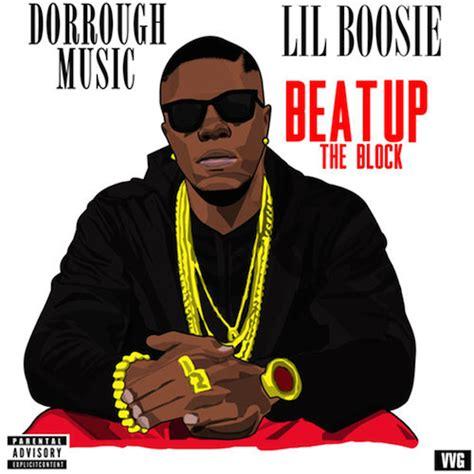 lil boosie first album new music dorrough music ft lil boosie beat up the