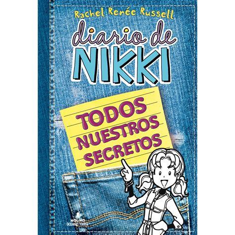 diario de nikki todos diario de nikki todos nuestros secretos