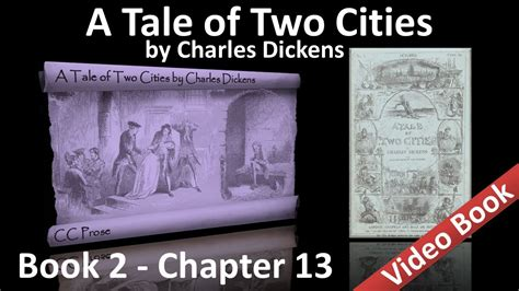 a tale of two cities book report book 02 chapter 13 a tale of two cities by charles