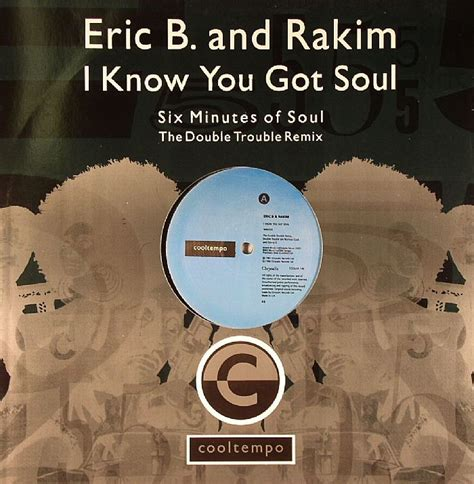 Eric And To Co by Eric B Rakim I You Got Soul Vinyl At Juno Records