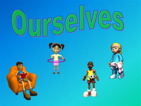 our selves or ourselves ourselves by bevevans22 teaching resources tes