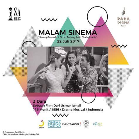 film indonesia 3 dara download malam sinema pemutaran 3 dara dan diskusi arsip film
