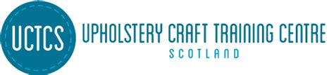 upholstery courses scotland upholstery craft training centre scotland book your