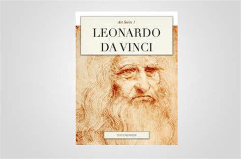 leonardo da vinci biography ebook the best free ebooks available for the ipad