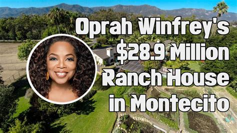 oprah montecito house oprah winfrey s house tour 28 9 million ranch in montecito youtube