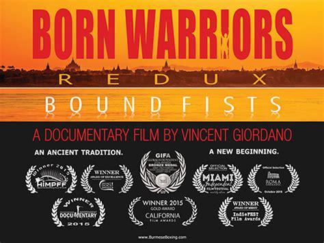 born warriors documentary born warriors bare knuckle evolution lethwei in burma