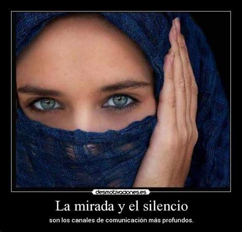 el silencio de la 8408154168 la mirada y el silencio desmotivaciones