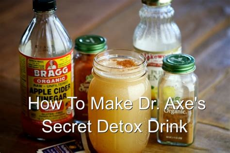 Easy Home Detox Drinks by How To Make Dr Axe S Secret Detox Drink Homestead