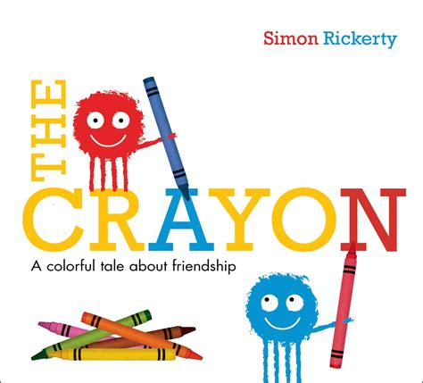 crayon picture book the crayon book by simon rickerty official publisher