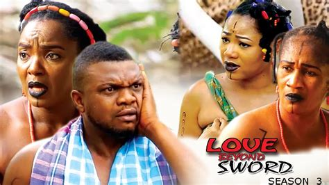 free latest nigerian nollywood movies and ghana films 2016 love beyond sword season 3 2017 latest nigerian