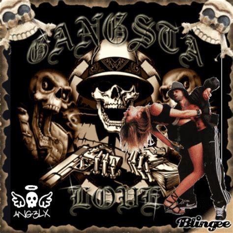 imagenes gangster love gangsta love fotograf 237 a 97125849 blingee com