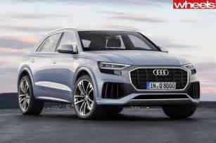 Q4 Audi 2017 Audi Q8 2018 Audi Q4 Added To Production Lines Wheels