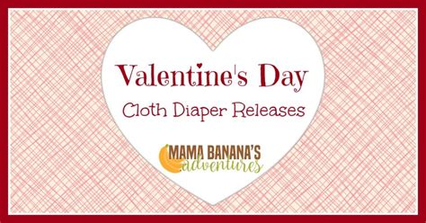 s day releases s day cloth diapers cloth releases for v day