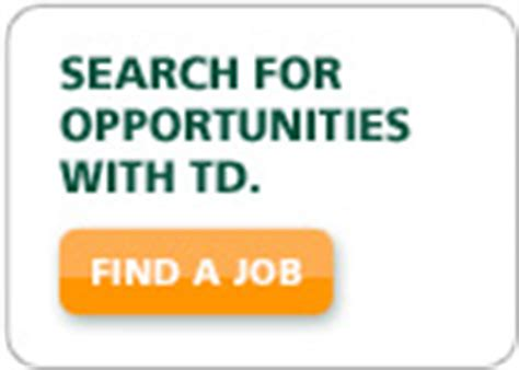 td bank employment td careers banking and opportunities td