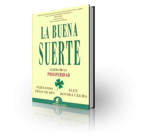 libro la buena suerte quot la buena suerte quot un bestseller espa 241 ol