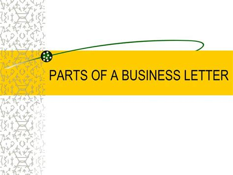 Parts Of A Business Letter Ppt ppt parts of a business letter powerpoint presentation