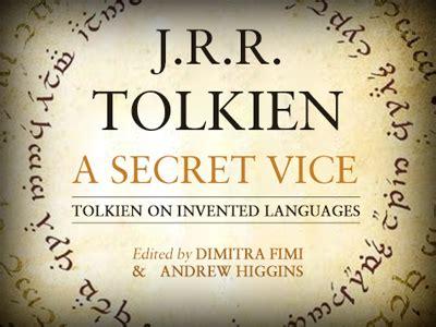 a secret vice nouvelle parution tolkien a secret vice tolkiendrim