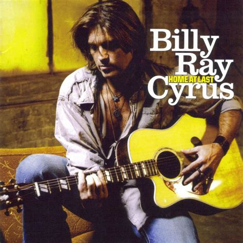 billy cyrus home at last lyrics genius