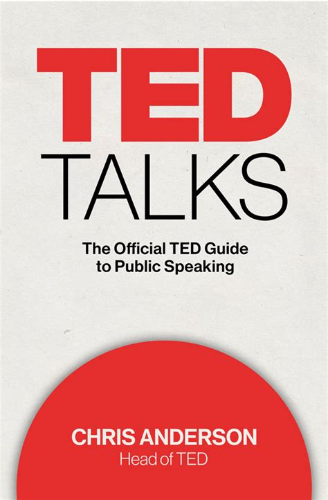 ted talks the official ted guide to public speaking read ted