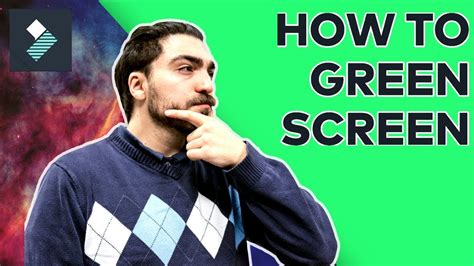 tutorial filmora green screen filmora how to green screen properly chroma key