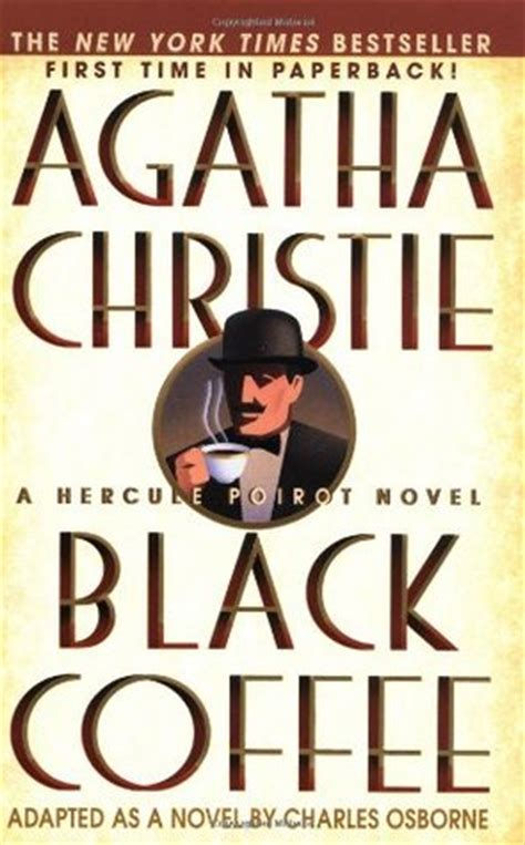 black coffee hercule poirot 7 by agatha christie reviews discussion bookclubs lists