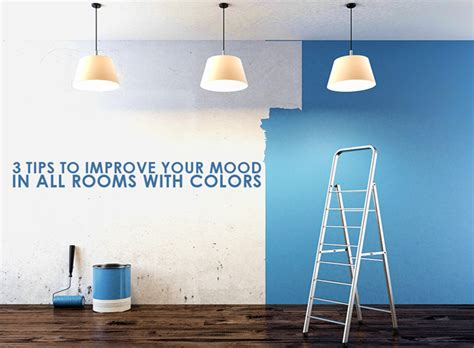 3 tips to improve your mood in all rooms with colors