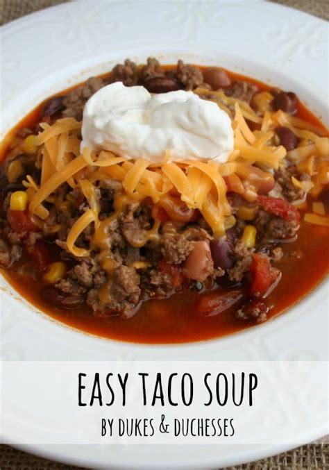 easy taco soup duke taco soup recipes and easy taco soup