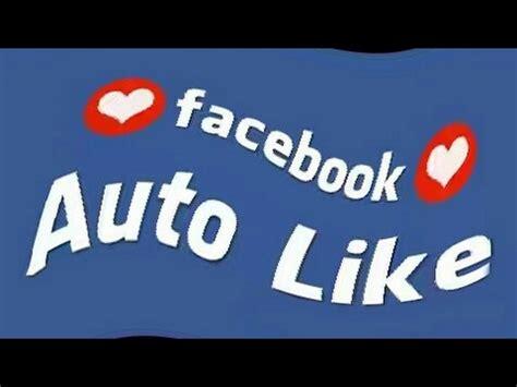 fb auto like facebook auto like 2017 get autolikes 300 auto