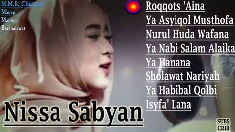 download mp3 roqqota aina download lagu nissa sabyan roqqota aina assalamualaika
