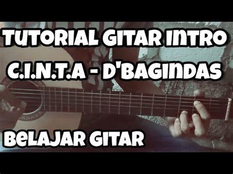 tutorial belajar memetik gitar belajar petikan gitar c i n t a d bagindas intro youtube
