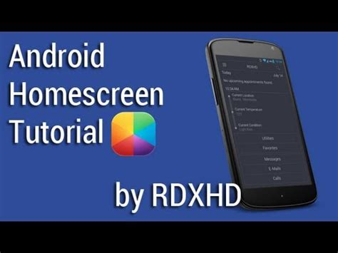 tutorial homescreen android today by rdxhd android homescreen tutorial youtube