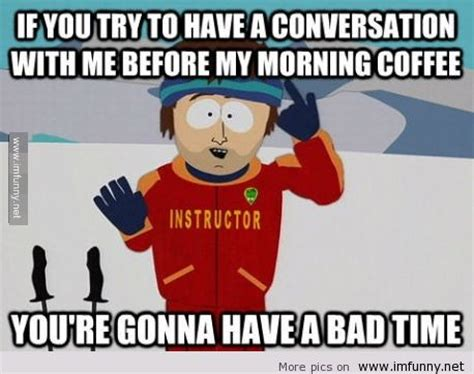 Coffee Memes Funny - 25 funny coffee memes all caffeine addicts can relate to