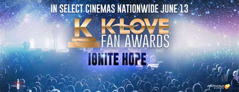 klove fan awards tickets ignite k fan awards in select cinemas
