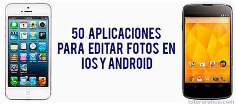 efectos para decorar fotos en el celular 50 aplicaciones gratuitas para editar fotos en ios iphone