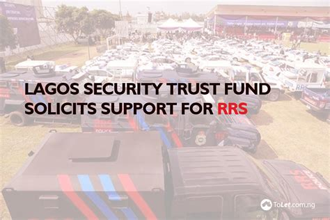 Alarm Trust lagos security trust fund solicits support for rrs tolet