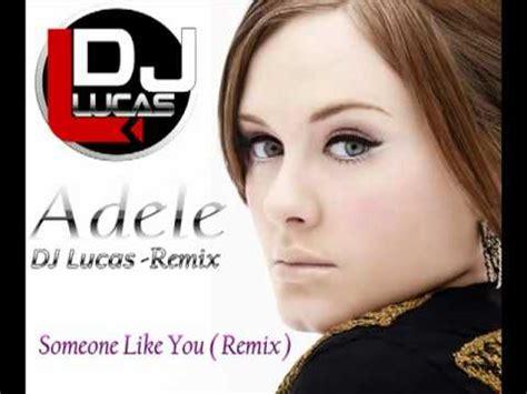 download mp3 dj adele adele someone like you remix dj lucas marques 2012