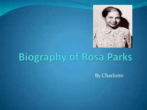 powerpoint biography template ppt biography of rosa parks powerpoint presentation id