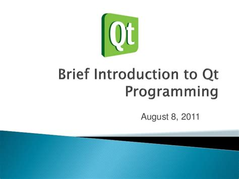 qt tutorial ppt a brief introduction to the qt application framework