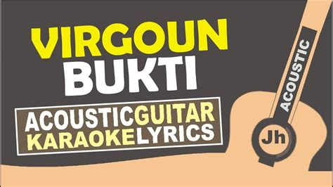 download mp3 virgoun bukti chord lyric virgoun bukti aviwkila cover mix mp3 10 37 mb
