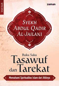 Biografi Syekh Abdul Qadir Al Jailani Ra buku saku tasawuf dan tarekat katalog buku zaman