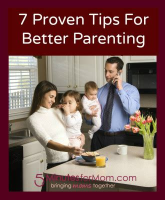 better parenting 7 proven tips for better parenting