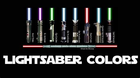 what does each lightsaber color lightsaber colors what do they