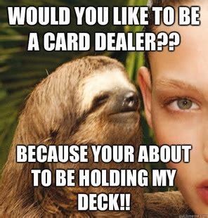 Sloth Whisper Meme - the gallery for gt deez nuts sloth