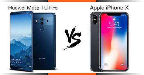 comparison huawei mate 10 pro vs apple iphone x technave