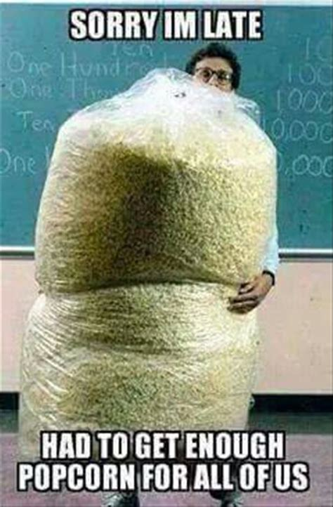 Popcorn Meme - funny pictures of the day 69 pics