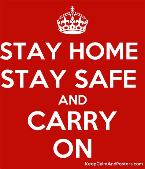stay home stay safe  carry   calm  posters