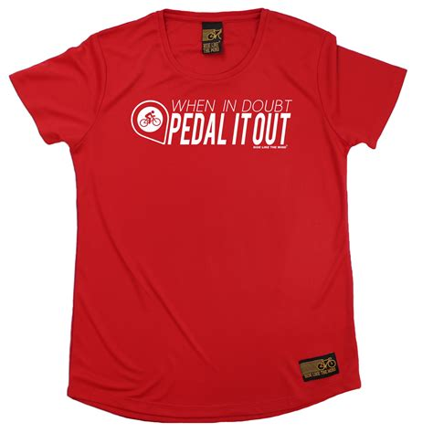 When In Doubt Pedal It Out when in doubt pedal it out breathable sports neck t