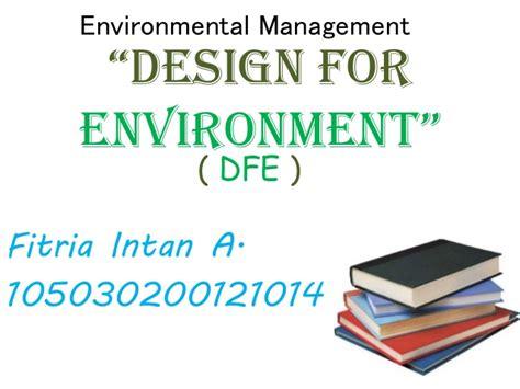 design for environment slideshare desaign for environment