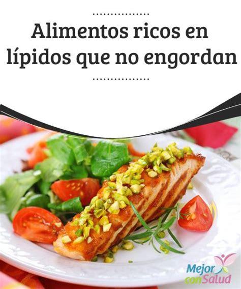 alimentos que no engordan alimentos ricos en l 237 pidos que no engordan todo se debe