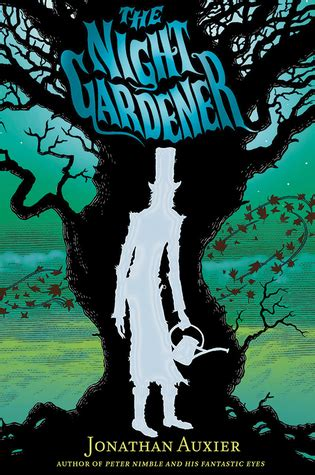 two nights a novel books the gardener by jonathan auxier reviews